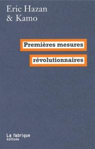 Eric Hazan et  Kamo - Premières mesures révolutionnaires.