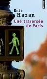 Eric Hazan - Une traversée de Paris.