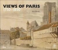 Eric Hazan - Views of Paris 1750-1850.