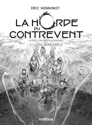La Horde Du Contrevent Tome 2
