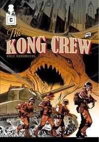 Eric Hérenguel - The Kong Crew Tome 3 : .
