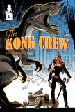 Eric Hérenguel - The Kong Crew - Tome 2, Worse than Hell.