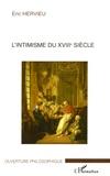 Eric Hervieu - L'intimisme du XVIIIe siècle.