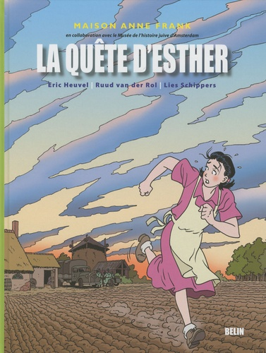 Eric Heuvel et Ruud Van der Rol - La quête d'Esther.