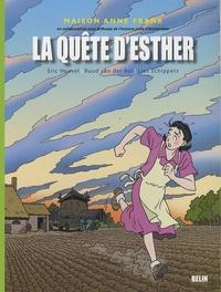 Eric Heuvel et Lies Schippers - La quête d'Esther.