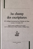 Eric Hicks - Au champ des escriptures - IIIe Colloque international sur Christine de Pizan, Lausanne, 18-22 juillet 1998.
