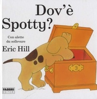 Eric Hill - Dov'è Spotty ?.