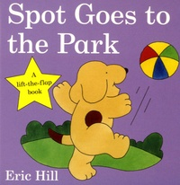 Eric Hill - Spot Goes to the Park.