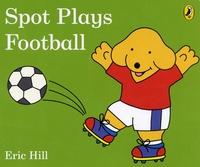 Eric Hill - Spot Plays Football.