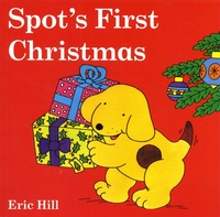 Eric Hill - Spot's First Christmas.