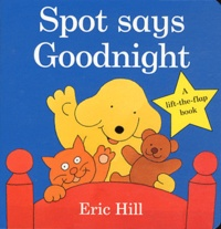 Eric Hill - Spot says goodnight.