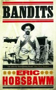 Eric Hobsbawm - Bandits.