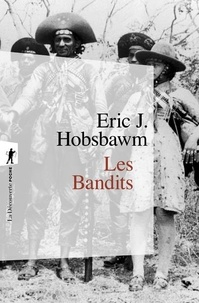 Eric Hobsbawm - Les bandits.