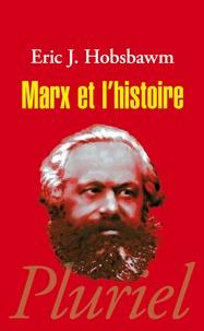 Eric Hobsbawm - Marx et l'Histoire.
