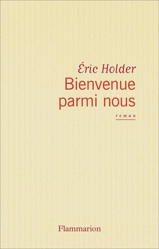 Eric Holder - Bienvenue parmi nous.