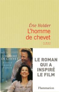 Eric Holder - L'homme de chevet.