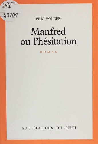 Manfred ou l'Hésitation