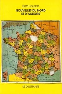 Eric Holder - Nouvelles du Nord et d'ailleurs.