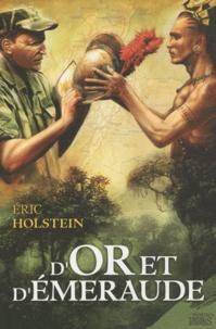 Eric Holstein - D'or et d'émeraude.