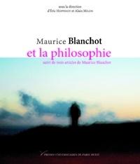 Eric Hoppenot et Alain Milon - Blanchot et la philosophie.