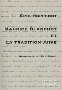 Eric Hoppenot - Maurice Blanchot et la tradition juive.