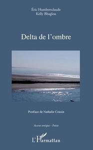 Téléchargement gratuit de livres audio Google Delta de l'ombre par Eric Humbertclaude, Kelly Bhaglou 9782140140617 in French DJVU