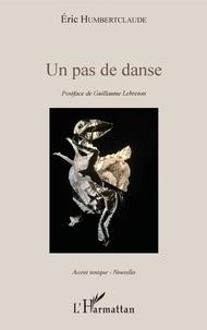 Eric Humbertclaude - Un pas de danse.