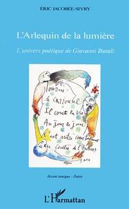 Corridashivernales.be L'Arlequin de la lumière - L'univers poétique de Giovanni Dotoli Image