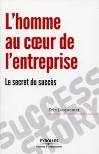 Lhomme au coeur de lentreprise - Le secret du succès.pdf