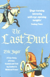 Eric Jager - The Last Duel.