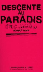 Eric Jamois - Descente au paradis.