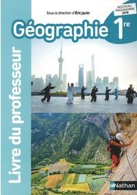 Eric Janin - Géographie 1re - Livre du professeur.