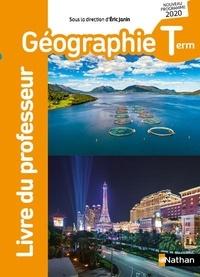 Eric Janin - Géographie Tle - Livre du professeur.