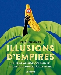 Illusions dEmpires - La propagande coloniale et anticoloniale à laffiche.pdf