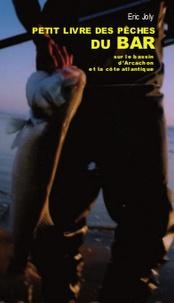 Histoiresdenlire.be Le petit livre de la pêche du bar sur le bassin d'Arcachon Image