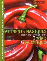 Eric Jouan - Aliments magiques pour maitriser son Index Glycémique.
