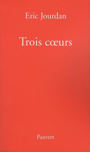 Eric Jourdan - Trois coeurs.