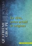 Eric Julliand et Jean-Louis Serverin - Le rêve, entre actuel et origines.