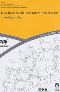 Eric Jullien et Laurent Griffon - Bilan du Contrôle de Performances Ovins Allaitants - Campagne 2005.