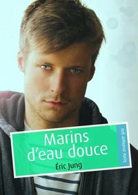 Eric Jung - Marins d'eau douce (pulp gay).