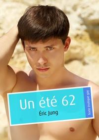 Eric Jung - Un été 62 (pulp gay).