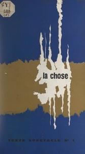 Eric Kahane et Enrico Pontremoli - La chose - Texte spectacle n° 1.