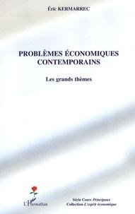 Problèmes économiques contemporains - Les grands thèmes.pdf