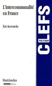 Eric Kerrouche - L'intercommunalité en France.