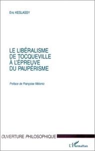 Eric Keslassy - Le libéralisme de Tocqueville à l'épreuve de paupérisme.