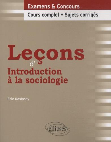 Eric Keslassy - Leçons d'introduction à la sociologie.