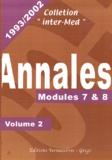 Eric Khayat et  Collectif - Annales 1993-2002 - Volume 2, Modules 7 & 8.