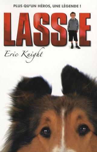 Eric Knight - Lassie chien fidèle.