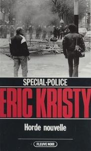 Eric Kristy et Patrick Mosconi - Spécial-police : Horde nouvelle.