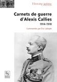 Eric Labayle - Carnets de guerre d'Alexis Callies.